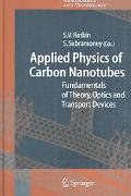 Applied Physics Of Carbon Nanotubes Fundamentals Of Theory, Optics And Transport Devices