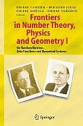 Frontiers In Number Theory, Physics, And Geometry I On Random Matrices, Zeta Functions, And ...