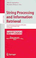 String Processing And Information Retrieval 11th International Conference, Spire 2004, Padov...