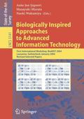 Biologically Inspired Approaches To Advanced Information Technology First International Work...