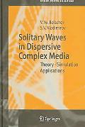 Solitary Waves In Dispersive Complex Media Theory, Simulation, Applications