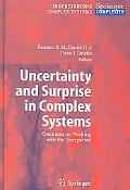 Uncertainty And Surprise In Complex Systems Questions On Working With The Unexpected