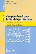 Computational Logic In Multi-agent Systems 4th International Workshop, CLIMA IV, Fort Lauder...