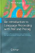 Introduction To Language Processing With Perl and Prolog An Outline Of Theroies, Implementat...