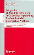 Integration of AI And OR Techniques in Constraint Programming for Combinatorial Optimization...
