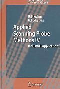 Applied Scanning Probe Methods IV Industrial Application