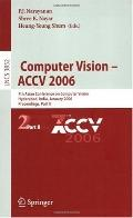 Computer Vision - Accv 2006 7th Asian Conference on Computer Vision, Hyderabad, India, Janua...