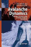 Avalanche Dynamics Dynamics of Rapid Flows of Dense Granular Avalanches