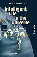 Intelligent Life in the Universe Principles And Requirements Behind Its Emergence