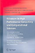 Advances in High Performance Computing And Computational Sciences The 1st Kazakh-german Adva...