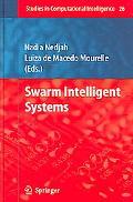 Swarm Intelligent Systems
