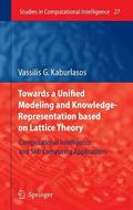 Towards a Unified Modeling and Knowledge-representation Based on Lattice Theory Computationa...