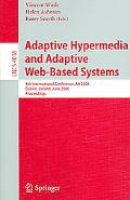 Adaptive Hypermedia And Adaptive Web-based Systems 4th International Conference, Ah 2006, Du...
