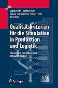Qualitatskriterien Fur Die Simulation In Produktion Und Logistik
