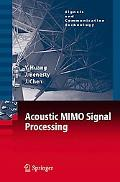 Acoustic Mimo Signal Processing