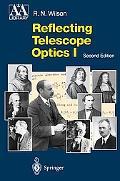 Reflecting Telescope Optics I Basic Design Theory and Its Historical Development