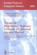 Trends in Distributed Systems Towards a Universal Service Market  Third International Ifip/G...