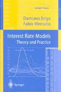 Interest Rate Models Theory and Practice Theory and Practice