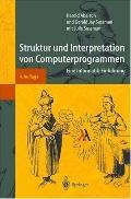 Struktur Und Interpretation Von Computerprogrammen: Eine Informatik-Einfuhrung