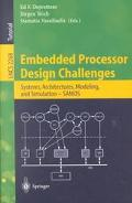 Embedded Processor Design Challenges Systems, Architectures, Modeling, and Simulation - Samos