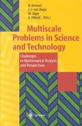Multiscale Problems in Science and Technology Challenges to Mathematical Analysis and Perspe...