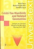 Calabi-Yau Manifolds and Related Geometries Lectures at a Summer School in Nordfjordeid, Nor...