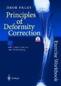 Principles of Deformity Correction Exercise Workbook