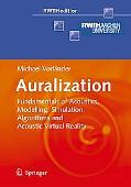 Acoustic Virtual Reality Basics of Acoustic Modelling, Simulation Software and Auralization ...