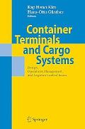 Container Terminals and Cargo System Design, Operations Management, and Logistics Control Is...