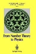 From Number Theory to Physics - Michel Waldschmidt - Hardcover