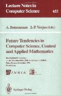 Future Tendencies in Computer Science, Control and Applied Mathematics