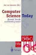 Computer Science Today: Recent Trends and Developments