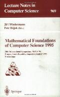 Mathematical Foundations of Computer Science 1995 20th International Symposium, Mfcs'95, Pra...