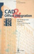 CAD & Office Integration Ole for Design and Modeling  A New Technology for Ca Software