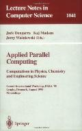 Applied Parallel Computing Computations in Physics, Chemistry and Engineering Science  Secon...