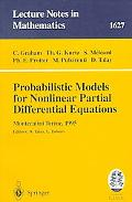 Probabilistic Models for Nonlinear Partial Differential Equations Lectures Given at the 1st ...