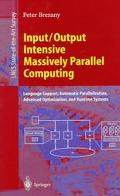 Input/Output Intensive Massively Parallel Computing Language Support, Automatic Parallelizat...