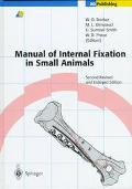 Manual of Internal Fixation in Small Animals