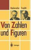 Von Zahlen und Figuren: Proben mathematischen Denkens fr Liebhaber der Mathematik (Heidelber...