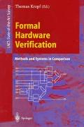 Formal Hardware Verification Methods and Systems in Comparison