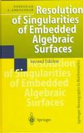 Resolution of Singularities of Embedded Algebraic Surfaces