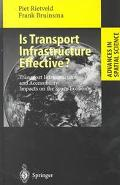 Is Transport Infrastructure Effective: Transport Infrastructure and Accessibility Impacts on...