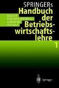 Springers Handbuch Der Betriebswirtschaftslehre 1