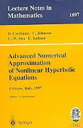 Advanced Numerical Approximation of Nonlinear Hyperbolic Equations, Vol. 169