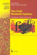 Two-Scale Stochastic Systems Asymptotic Analysis and Control
