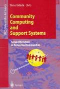 Community Computing and Support Systems Social Interaction in Networked Communities