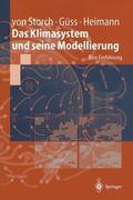Klimasystem Und Seine Modellierung