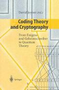Coding Theory and Cryptography: From Enigma and Geheimschreiber to Quantum Theory - David Jo...