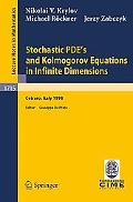 Stochastic Pde's and Kolmogorov Equations in Infinite Dimensions Lectures Given at the 2nd S...