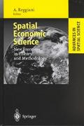 Spatial Economic Science New Frontiers in Theory and Methodology